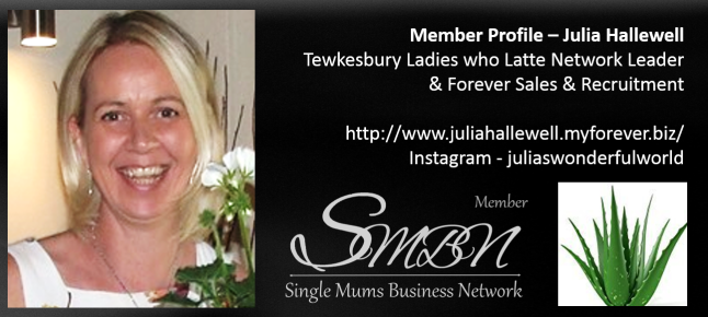 Julia Hallwell Forever Living Aloe Vera Self-Employed Single Mum in the UK Member of the Single Mums Business Network