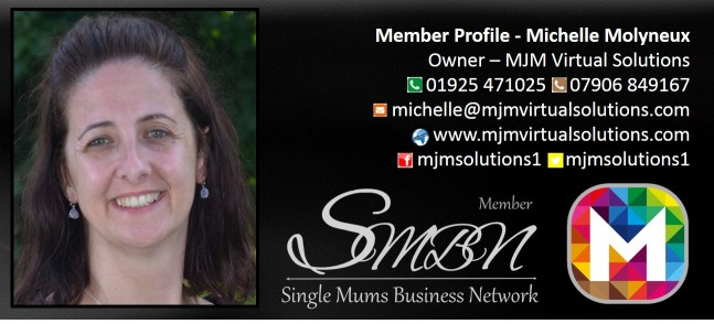 Virtual Assistant UK Michelle Molyneux of MJM Solutions.  Self-Employed Single Mum in the UK Member of the Single Mums Business Network