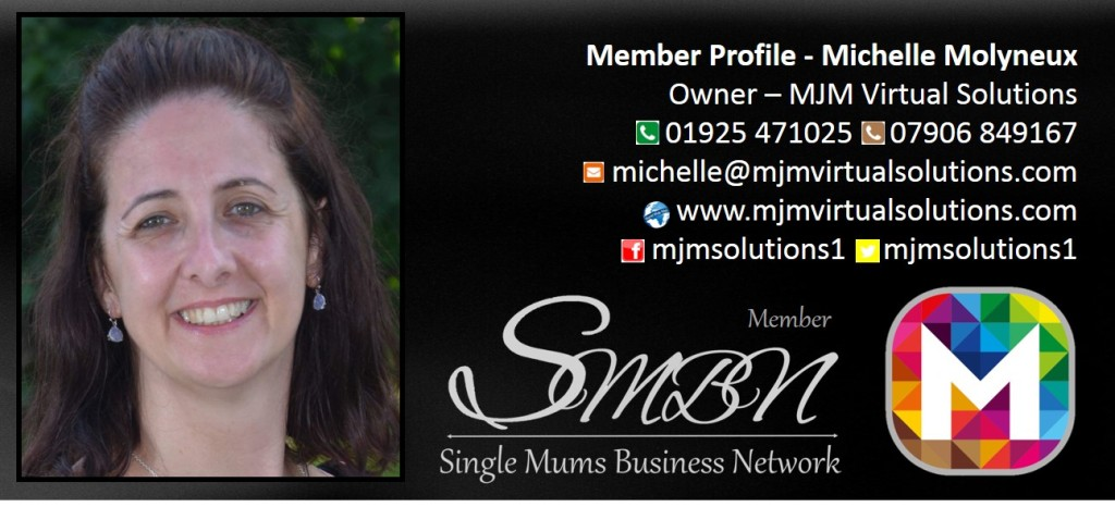 Virtual Assistant specialising in education and consultants.  Single Mums Business Network Self-Employed Member